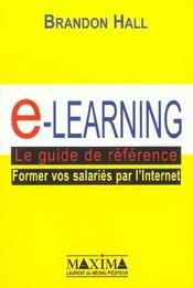 E-learning ; le guide de reference ; former vos salaries par internet - Intérieur - Format classique