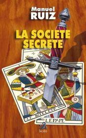 La societe secrete - Intérieur - Format classique