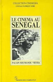 Le cinéma au Sénégal - Couverture - Format classique