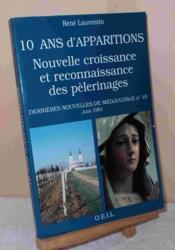 10 Annees D'Apparition Nouvelle Croissance Des Pelerinages - Couverture - Format classique
