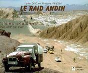 Le raid andin ; tôles ondulées : carnet de raid - Intérieur - Format classique