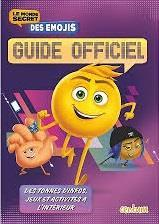 Vente livre :  Le monde secret des emojis ; guide officiel  - Sony Pictures/Centum - Collectif
