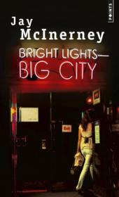 Vente livre :  Bright lights, big city  - Jay Mcinerney