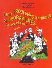Petits Problemes Quotidiens De Probabilites (Et Leurs Solutions) - Intérieur - Format classique