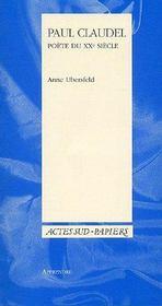 Paul claudel, poete du xxe siecle - Intérieur - Format classique