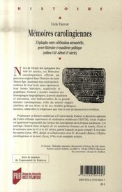 Mémoires carolingiennes ; l'épitaphe entre célébration mémorielle, genre littéraire et manifeste politique (milieu VIII - début XI) - 4ème de couverture - Format classique
