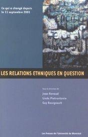 Les relations ethniques en question ; ce qui a changé depuis le 11 septembre 2001 - Intérieur - Format classique