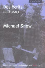 Des ecrits 1958-2003 michael snow (nouvelle edition) - Intérieur - Format classique