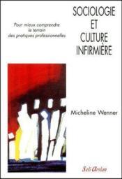 Sociologie et culture infirmière - Couverture - Format classique