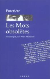 Mots Obsoletes (Les) - Couverture - Format classique