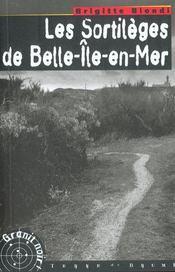 Les sortileges de belle-ile-en-mer - Intérieur - Format classique