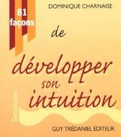 81 Facons De Developper Son Intuition - Intérieur - Format classique
