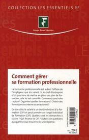 Comment gérer sa formation professionnelle - 4ème de couverture - Format classique