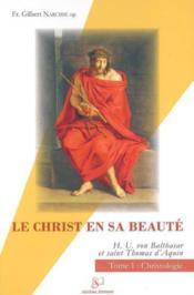 Le Christ en sa beauté t.1 - Couverture - Format classique