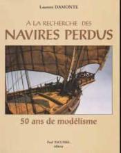 A La Recherche Des Navires Perdus - Couverture - Format classique