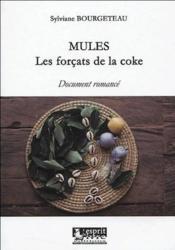 Mules, les forcats de la coke - Couverture - Format classique