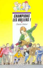 Vente  Champions Les Rollers  - Chantal Cahour