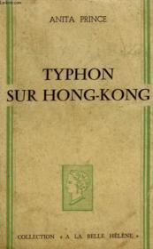 Typhon Sur Hong-Kong. Collection : A La Belle Helene. - Couverture - Format classique