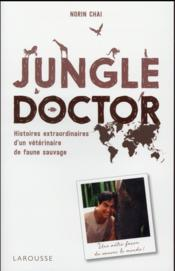 Jungle doctor  - Norin Chaï - Norin Chai