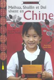 Meihua, Shuilin Et Dui Vivent En Chine - Intérieur - Format classique