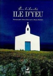 Ile D'Yeu En Liberte - Couverture - Format classique