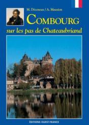 Combourg, sur les pas de Chateaubriand - Couverture - Format classique