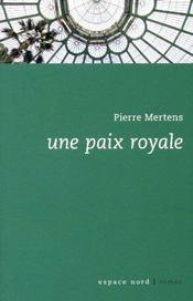 Une paix royale - Intérieur - Format classique