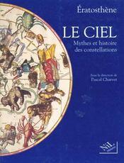 Le Ciel, Mythes Et Histoire Des Constellations - Intérieur - Format classique