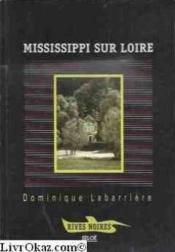 Mississippi sur loire - Couverture - Format classique