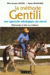 La méthode Gentili, une approche éthologique du cheval ; débourrage et mise en confiance - Intérieur - Format classique