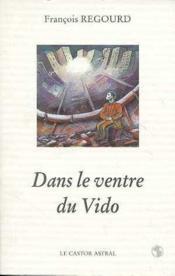 Dans Le Ventre Du Vido - Couverture - Format classique