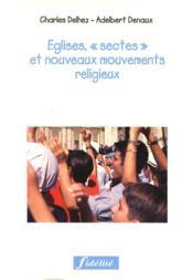 Eglises, Sectes Et Nouveaux Mouvements Religiux - Couverture - Format classique