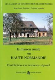 La maison rurale en haute-normandie - Couverture - Format classique