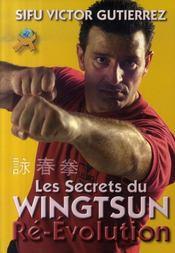 Les secrets du wingtsun ré-évolution - Intérieur - Format classique