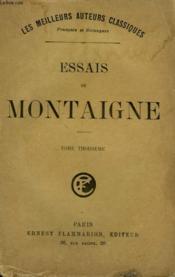 Essais De Montaigne. Tome 3. - Couverture - Format classique