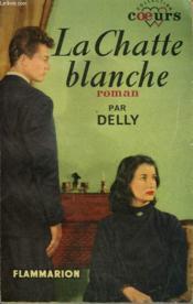 La Chatte Blanche. Collection : Coeurs N° 28 - Couverture - Format classique