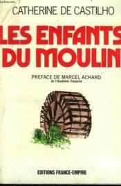 Les Enfants Du Moulin. - Couverture - Format classique