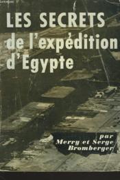 Les Secrets De L'Expedition D'Egypte - Couverture - Format classique