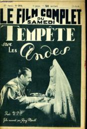 Le Film Complet Du Samedi N° 2176 - 17e Annee - Tempete Sur Les Andes - Couverture - Format classique