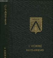 Tome 4 Bis - L'Homme : Races Et Moeurs - Couverture - Format classique