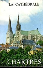 Monographie De La Cathedrale De Chartres - Couverture - Format classique