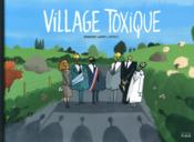 Village toxique  - Otto T - Gregory Jarry