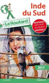 Vente  Guide du Routard ; Inde du Sud (édition 2017)  - Collectif Hachette