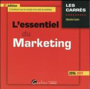 Vente  L'essentiel du marketing (édition 2016/2017)  - Sebastien Soulez