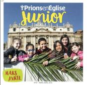 Vente livre :  Prions en Eglise junior N.81 ; mars-avril 2018  - Prions En Eglise Junior