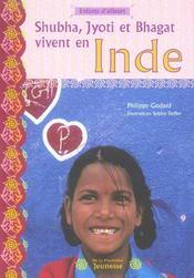 Shubha, Jyoti Et Bhagat Vivent En Inde - Intérieur - Format classique