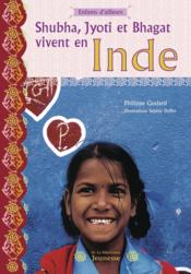 Shubha, Jyoti Et Bhagat Vivent En Inde - Couverture - Format classique
