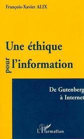 Une éthique pour l'information ; de Gutenberg à Internet - Intérieur - Format classique