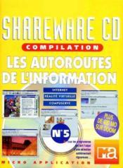 Shareware T.5 ; Les Autoroutes De L'Information - Couverture - Format classique