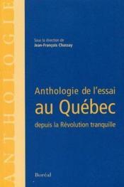 Anthologie De L'Essai Au Quebec Depuis La Revolution Tranquille - Couverture - Format classique
